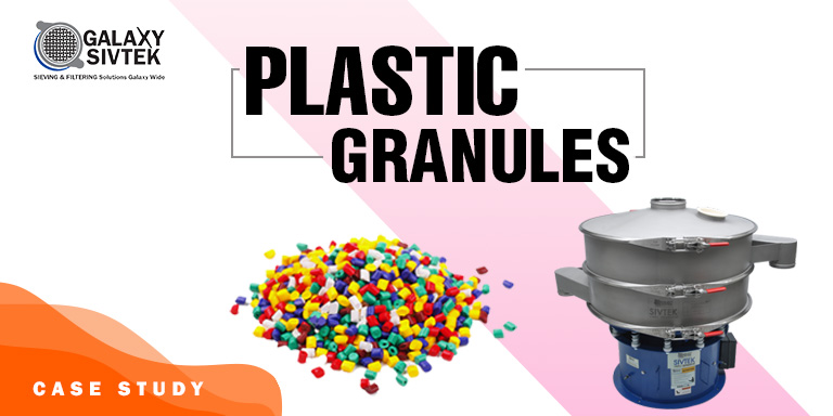 Success Story - Sieve Plastic Granules