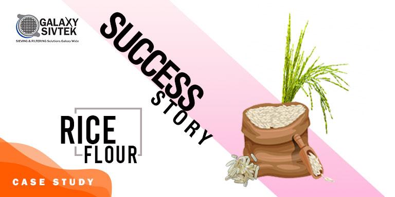 Case Study - Sieving Rice Flour